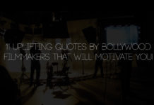 Uplifting Quotes By Bollywood Filmmakers