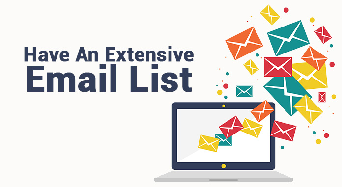 Have An Extensive Email List