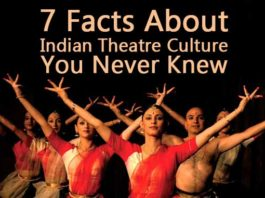 7 Facts About Indian Theatre Culture You Never Knew